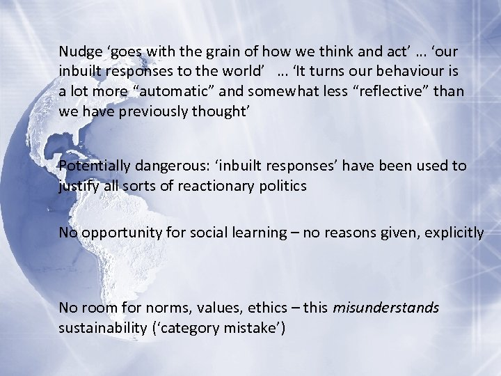 Nudge 'goes with the grain of how we think and act' … 'our inbuilt