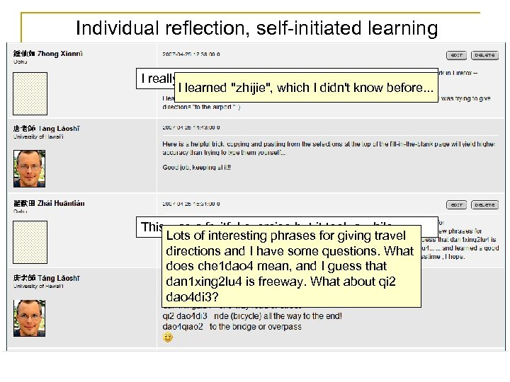 Individual reflection, self-initiated learning I really like the fill-in-the-blank format… I learned