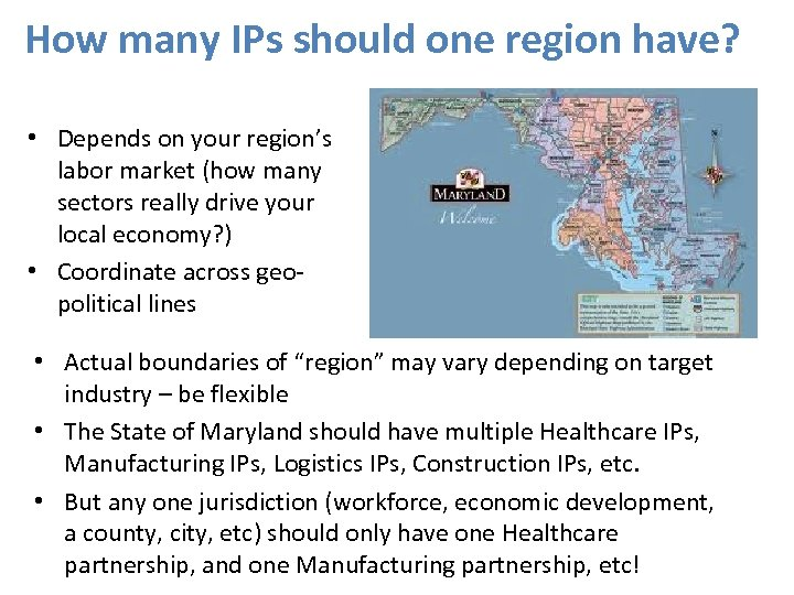How many IPs should one region have? • Depends on your region's labor market