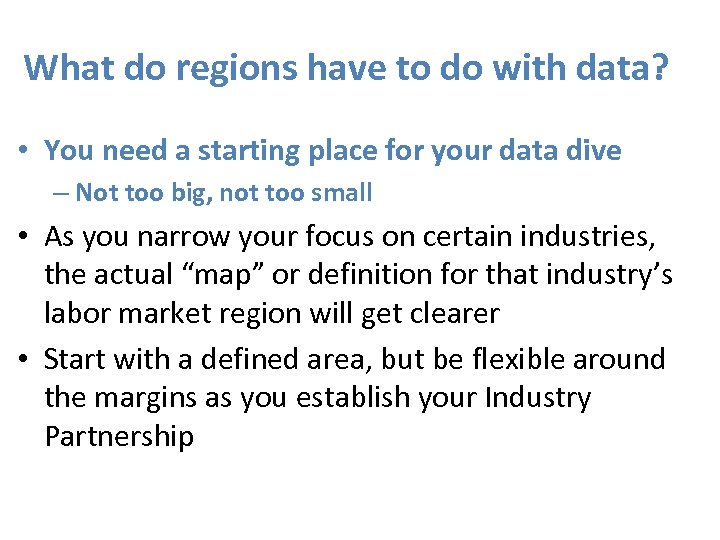 What do regions have to do with data? • You need a starting place