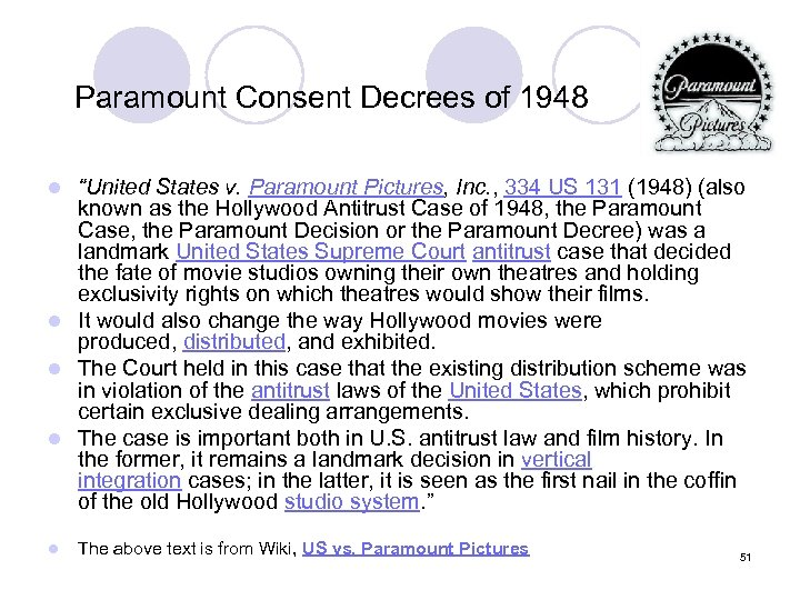 "Paramount Consent Decrees of 1948 ""United States v. Paramount Pictures, Inc. , 334 US"