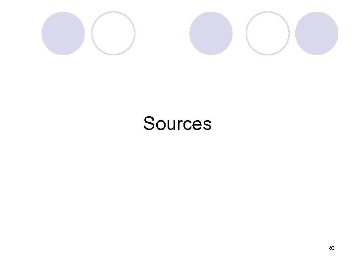 Sources 83