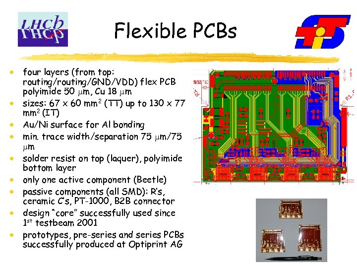 Flexible PCBs four layers (from top: routing/GND/VDD) flex PCB polyimide 50 m, Cu 18