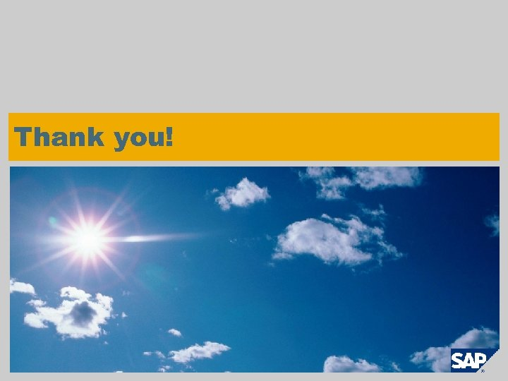 Thank you! © SAP AG 2009. All rights reserved. / Page 37