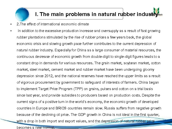 I. The main problems in natural rubber industry • 2. The effect of international