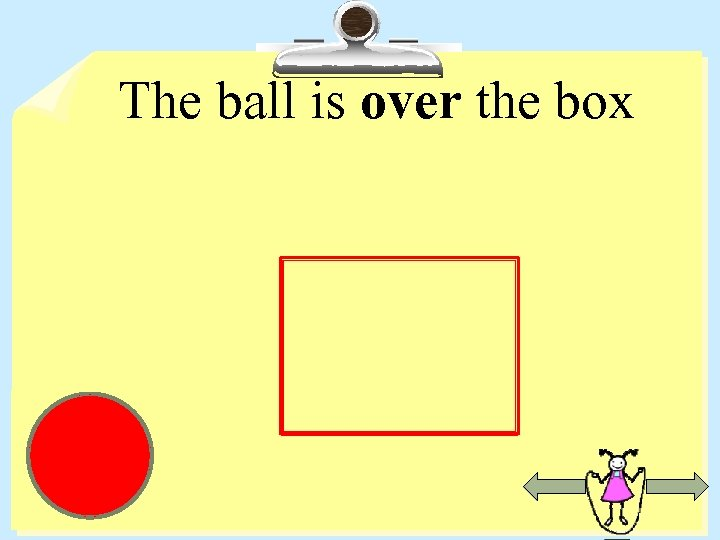 The ball is over the box
