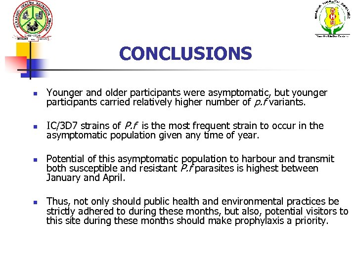 CONCLUSIONS n Younger and older participants were asymptomatic, but younger participants carried relatively higher