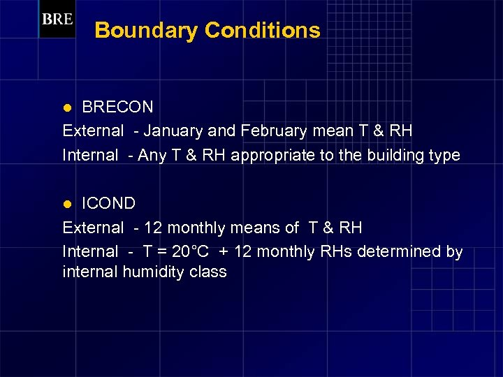 Boundary Conditions BRECON External - January and February mean T & RH Internal -