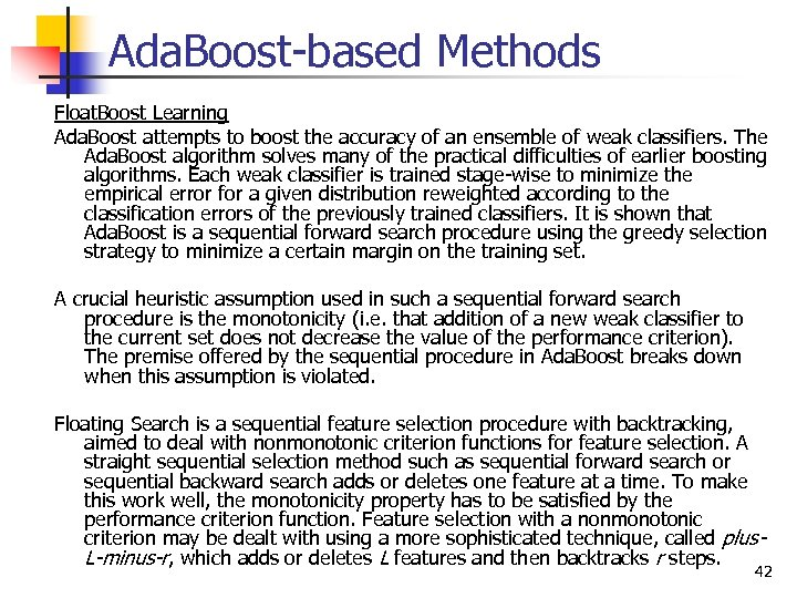 Ada. Boost-based Methods Float. Boost Learning Ada. Boost attempts to boost the accuracy of