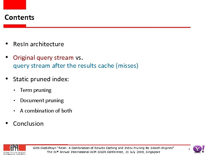 Contents • Res. In architecture • Original query stream vs. query stream after the