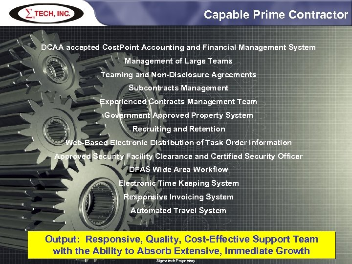Capable Prime Contractor DCAA accepted Cost. Point Accounting and Financial Management System Management of
