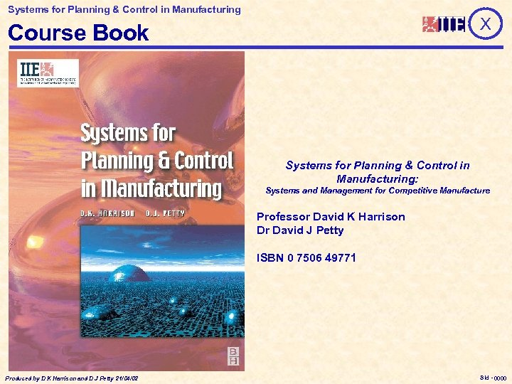 Systems for Planning & Control in Manufacturing X Course Book Systems for Planning &