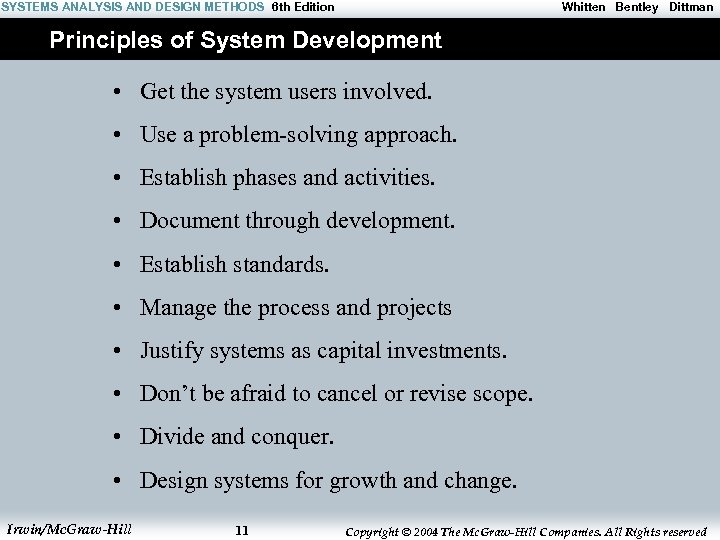 SYSTEMS ANALYSIS AND DESIGN METHODS 6 th Edition Whitten Bentley Dittman Principles of System