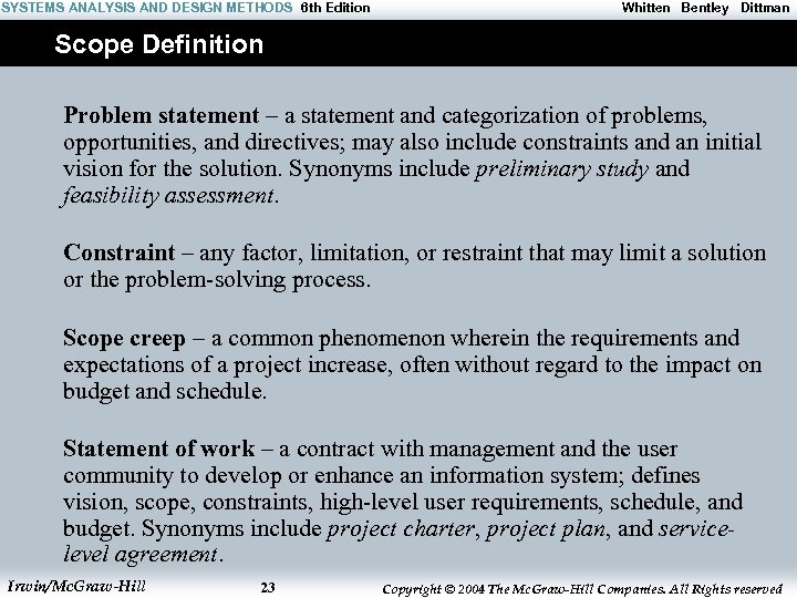 SYSTEMS ANALYSIS AND DESIGN METHODS 6 th Edition Whitten Bentley Dittman Scope Definition Problem