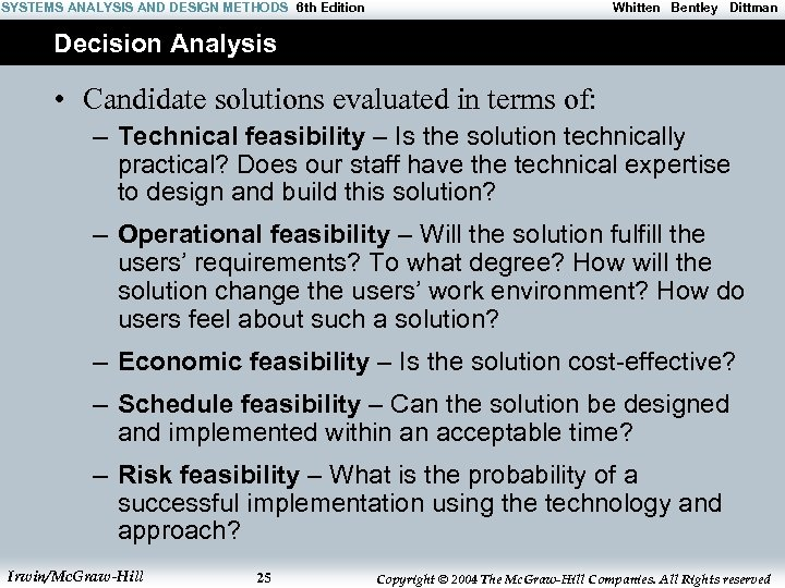 SYSTEMS ANALYSIS AND DESIGN METHODS 6 th Edition Whitten Bentley Dittman Decision Analysis •