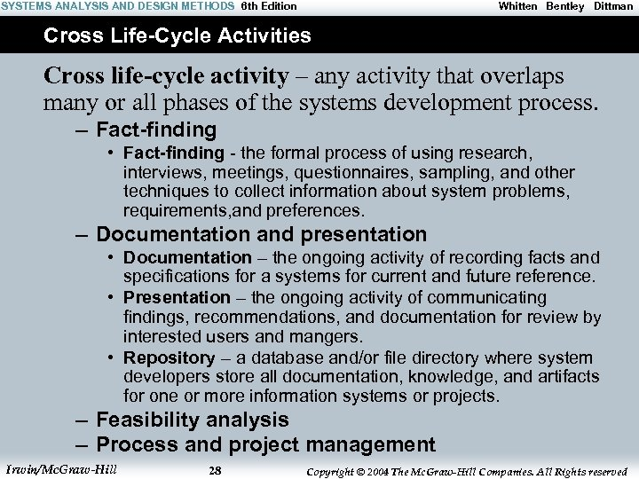 SYSTEMS ANALYSIS AND DESIGN METHODS 6 th Edition Whitten Bentley Dittman Cross Life-Cycle Activities