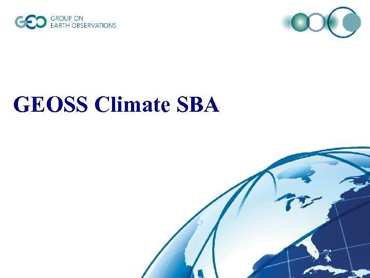 GEOSS Climate SBA