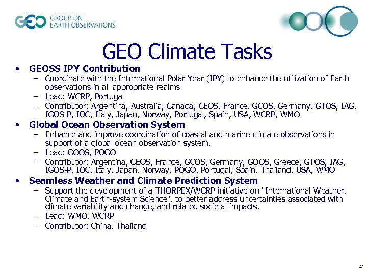 GEO Climate Tasks • GEOSS IPY Contribution • Global Ocean Observation System • Seamless