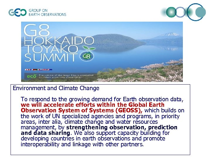 Environment and Climate Change To respond to the growing demand for Earth observation data,