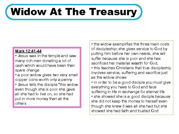 Widow At The Treasury Mark 12: 41 -44 • Jesus was in the temple