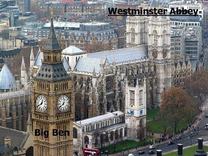 Westminster Abbey Big Ben