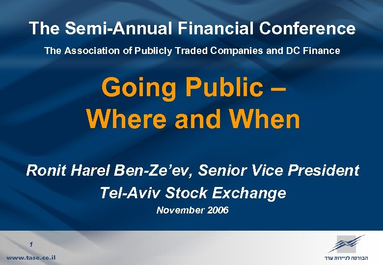 The Semi-Annual Financial Conference The Association of Publicly Traded Companies and DC Finance Going