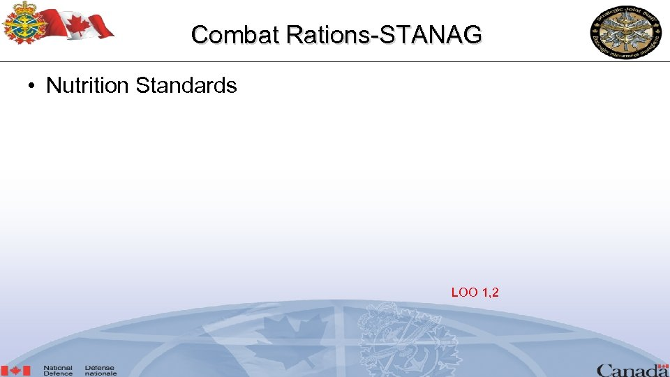 Combat Rations-STANAG • Nutrition Standards LOO 1, 2