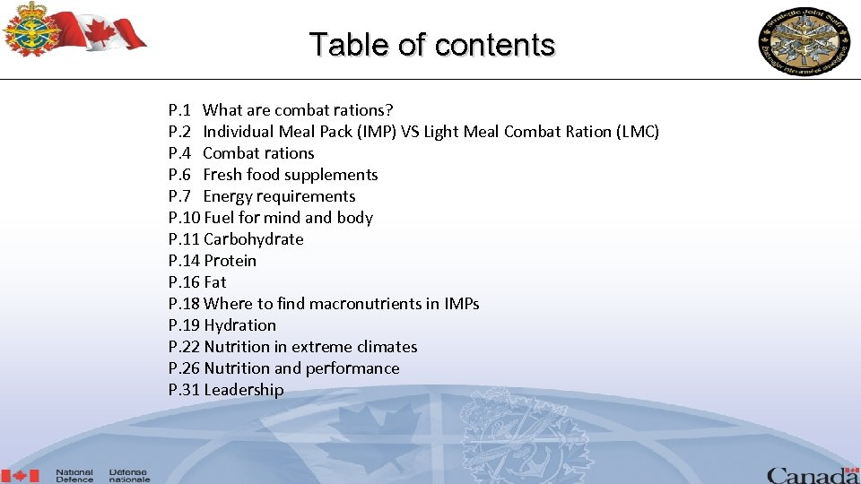 Table of contents P. 1 What are combat rations? P. 2 Individual Meal Pack