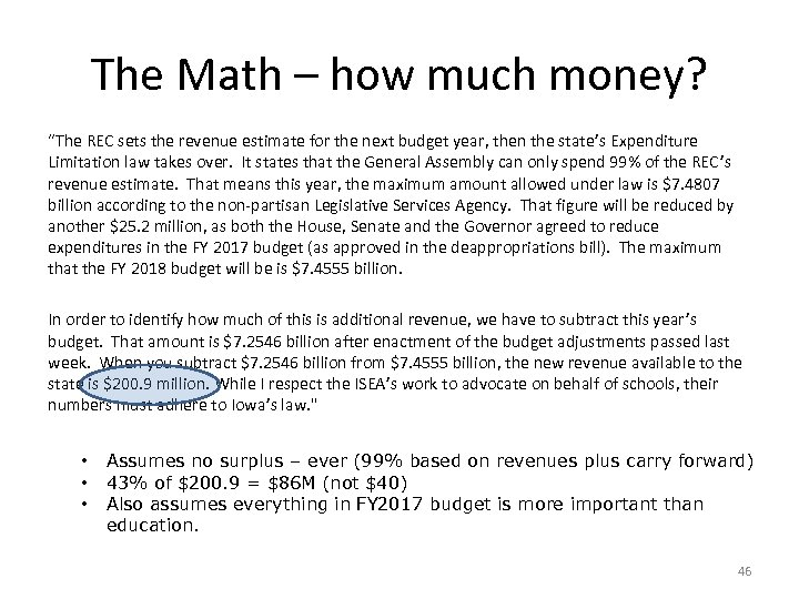 "The Math – how much money? ""The REC sets the revenue estimate for the"