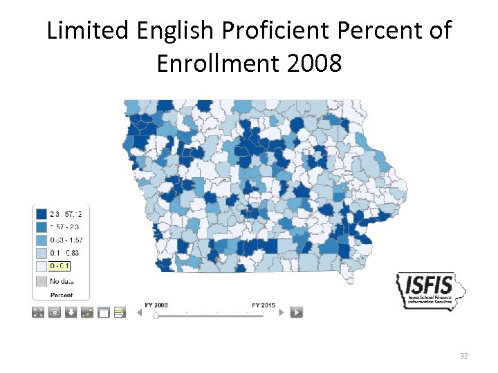 Limited English Proficient Percent of Enrollment 2008 32
