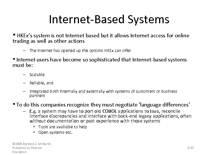 Internet-Based Systems • HKEx's system is not Internet based but it allows Internet access