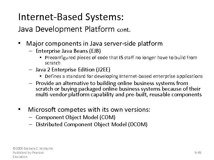 Internet-Based Systems: Java Development Platform cont. • Major components in Java server-side platform –