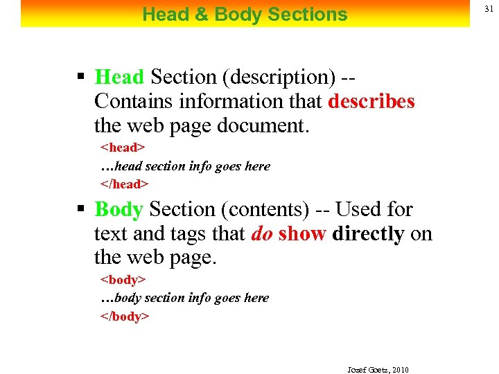 Head & Body Sections § Head Section (description) -Contains information that describes the web