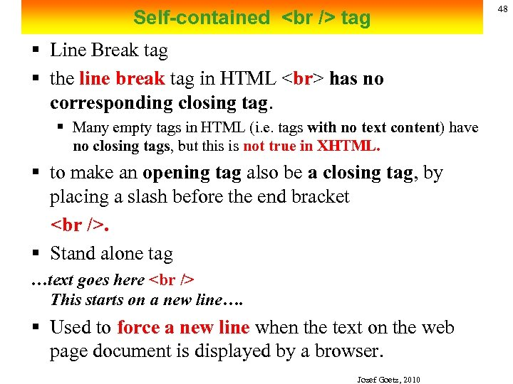 Self-contained <br /> tag § Line Break tag § the line break tag in