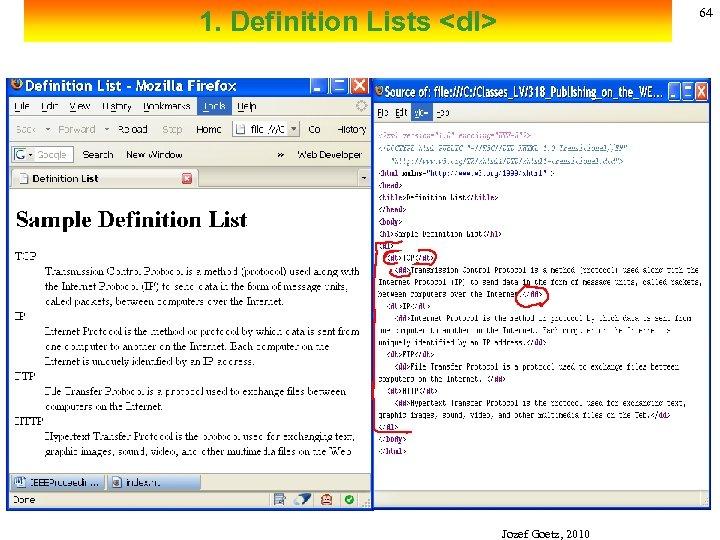 64 1. Definition Lists <dl> Jozef Goetz, 2010