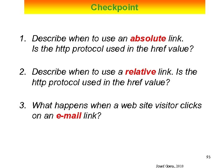 Checkpoint 1. Describe when to use an absolute link. Is the http protocol used