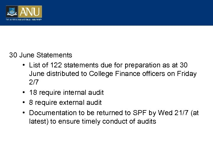 30 June Statements • List of 122 statements due for preparation as at 30