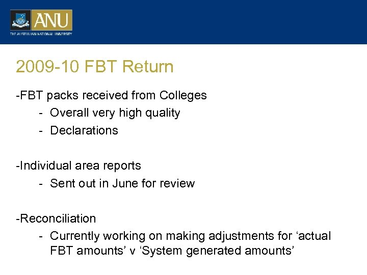 2009 -10 FBT Return -FBT packs received from Colleges - Overall very high quality