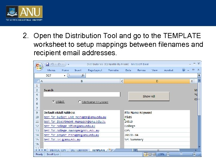 2. Open the Distribution Tool and go to the TEMPLATE worksheet to setup mappings