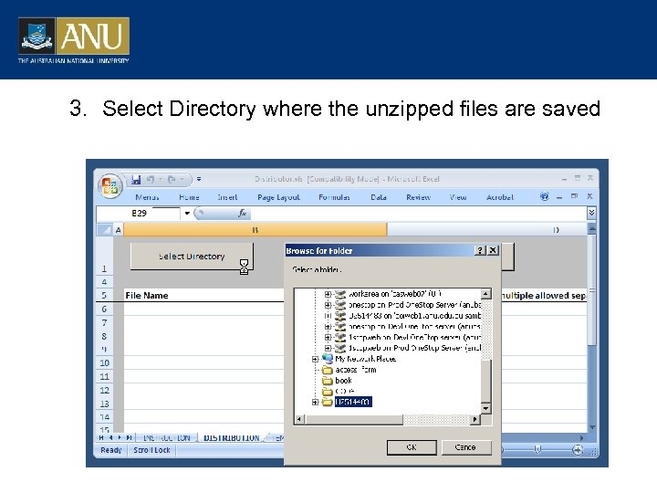 3. Select Directory where the unzipped files are saved