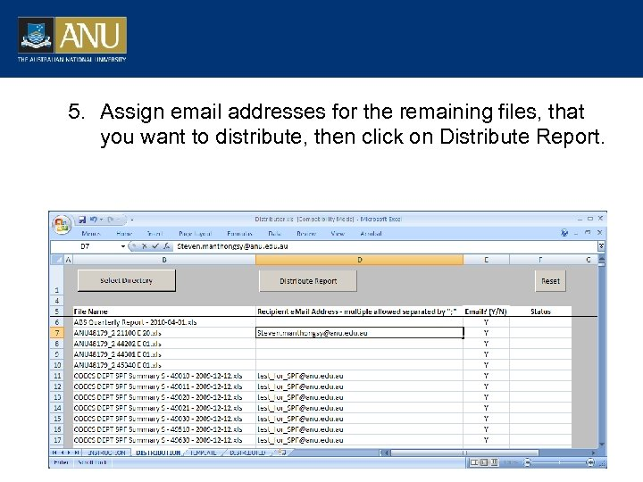 5. Assign email addresses for the remaining files, that you want to distribute, then