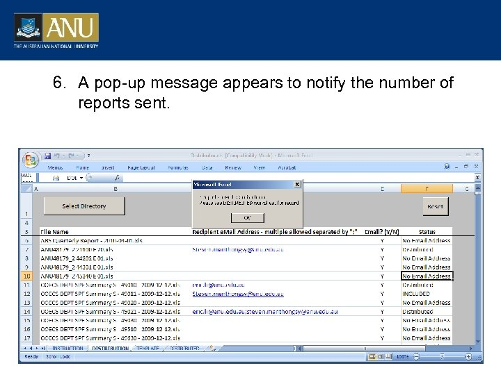 6. A pop-up message appears to notify the number of reports sent.