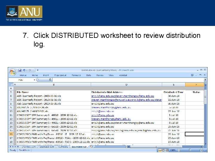7. Click DISTRIBUTED worksheet to review distribution log.