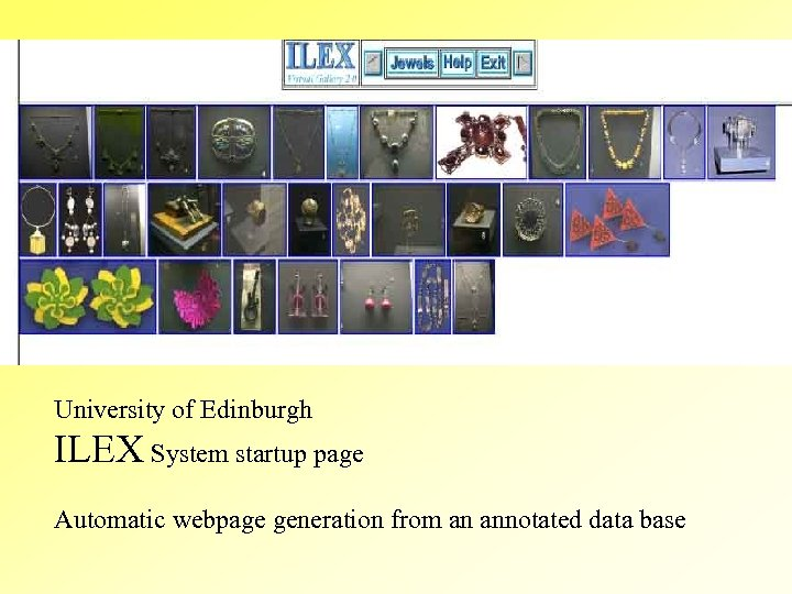 University of Edinburgh ILEX System startup page Automatic webpage generation from an annotated data