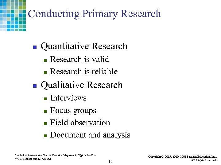 Conducting Primary Research n Quantitative Research n n n Research is valid Research is