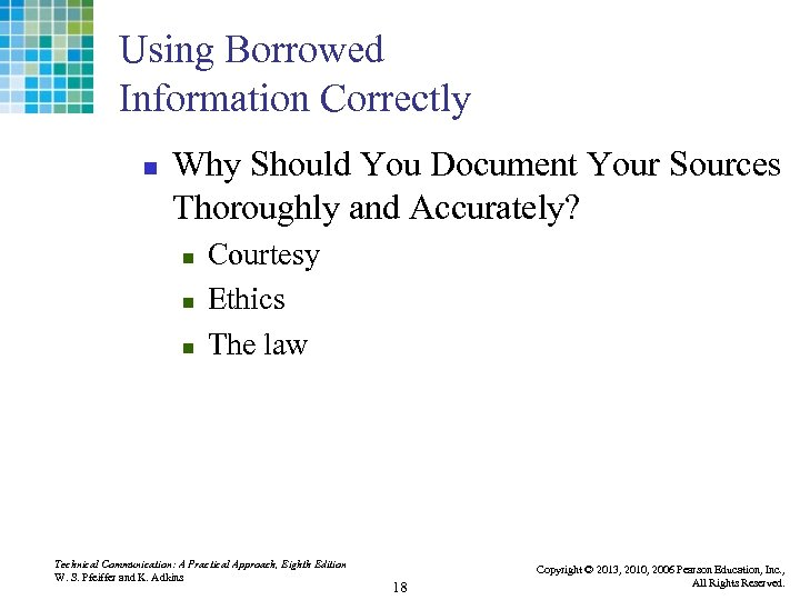 Using Borrowed Information Correctly n Why Should You Document Your Sources Thoroughly and Accurately?