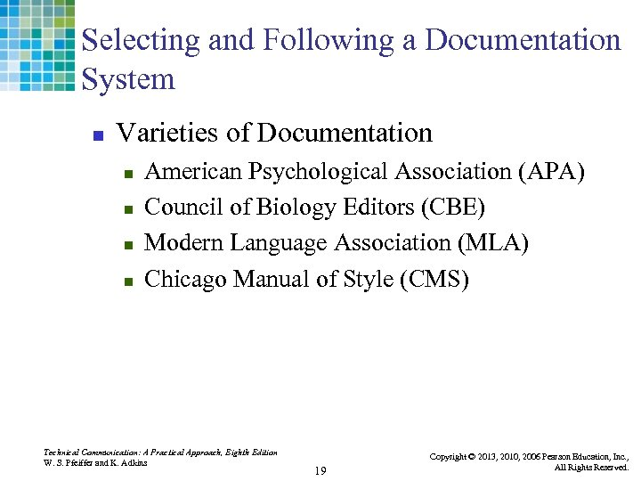Selecting and Following a Documentation System n Varieties of Documentation n n American Psychological