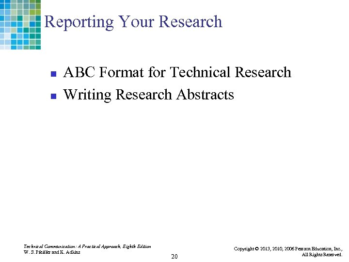 Reporting Your Research n n ABC Format for Technical Research Writing Research Abstracts Technical