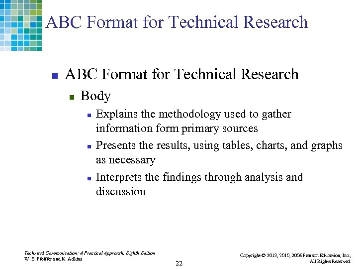 ABC Format for Technical Research n Body n n n Explains the methodology used