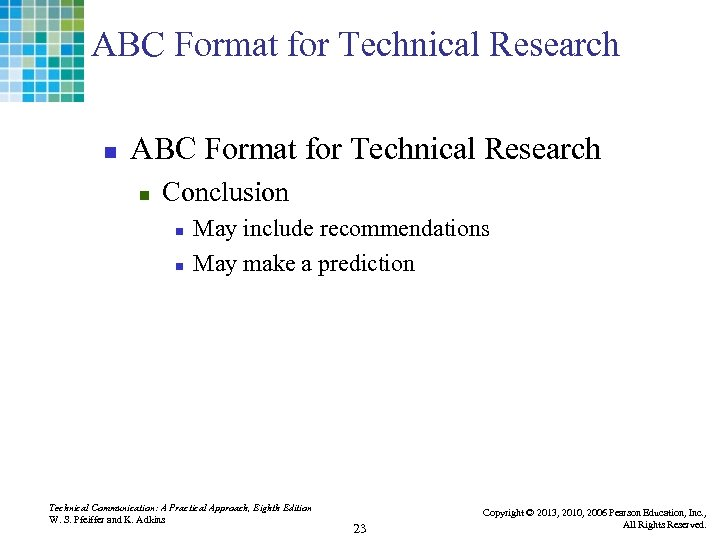 ABC Format for Technical Research n Conclusion n n May include recommendations May make